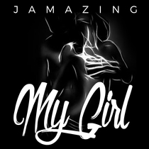 My Girl by Jamazing