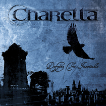 Defying the Inevitable by Charetta