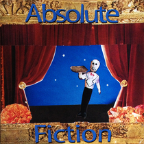Absolute Fiction by Absolute Fiction