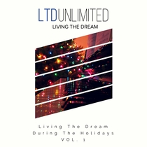 Living the Dream During the Holidays, Vol.1 by Various Artists