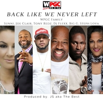 Back Like We Never Left (feat. DJ Flexx, Big G, Tony Redz, Joe Clair, Steph Lova, Sunni & JS aka The Best) by WPGC Family