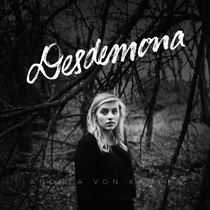 Desdemona by Andrea von Kampen