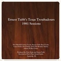 1981 Sessions by Ernest Tubb's Texas Troubadours