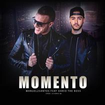 Momento (feat. La Doble M) by Manuel2Santos & Dario The Boss