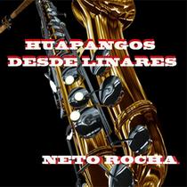 Huapangos Desde Linares Neto Rocha by Neto Rocha