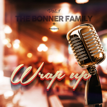 Wrap Up by Bonner Family
