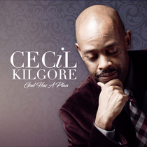God Has a Plan by Cecil Kilgore