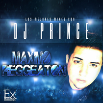 Maximo Reggeaton by DJ Prince