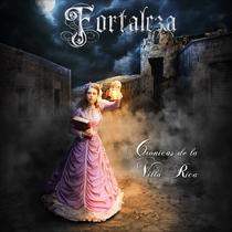 Cronicas de la Villa Rica by Fortaleza