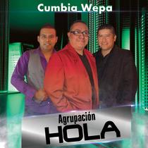 Cumbia Wepa by Agrupación Hola