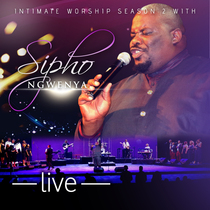 Intimate Worship Season, Vol. 2 (Live) by Sipho Ngwenya