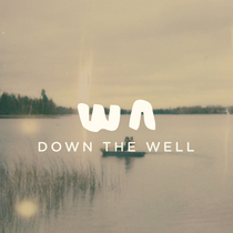 Down the Well by Wild Age