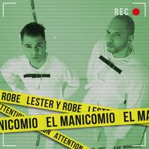El Manicomio by Lester & Robe