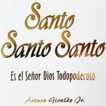 Santo Santo Santo by Arturo Giraldo