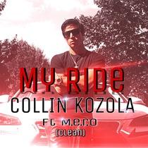 My Ride (feat. M.E.R.O) by Collin Kozola