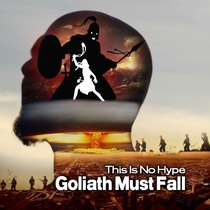 Goliath Must Fall by This Is No Hype