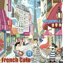 French Cafe Collection, vol. 1 by French Cafe 24 x 7