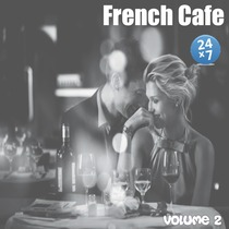 French Cafe Collection, vol. 2 by French Cafe 24 x 7