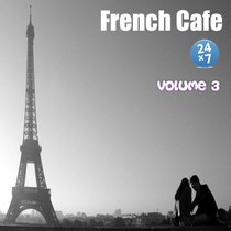 French Cafe Collection, vol. 3 by French Cafe 24 x 7
