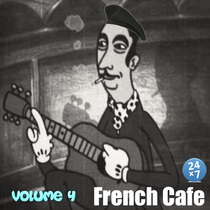 French Cafe Collection, Vol. 4 by French Cafe 24 x 7