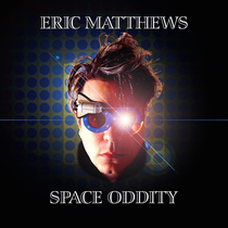 Space Oddity by Eric Matthews
