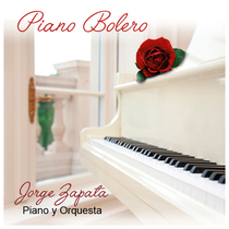 Piano Bolero by Jorge Zapata Piano & Orquesta