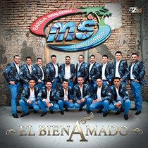 El Bien Amado by Banda Sinaloense MS de Sergio Lizárraga