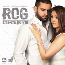 Rog by GTown Desi