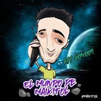 El Mundo de Maikitol by Maikitol