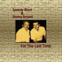 For the Last Time by Speedy West & Jimmy Bryant