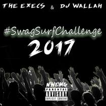 SwagsurfChallenge 2017 by The Execs & DJ Wallah