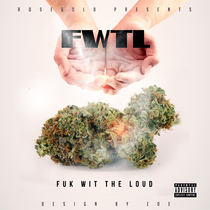 Fuk wit da Loud (feat. G13) by Ant Vercetti
