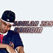 Grindin by Soular 235