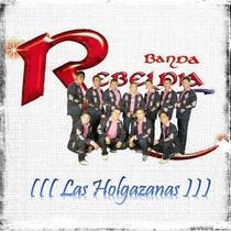 Las Holgazanas by Banda Rebeldia