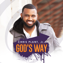 God's Way by Chris Plant Jr.