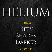 "Helium (From ""Fifty Shades Darker"") [Cover] by Daniel Black"