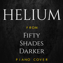 "Helium (From ""Fifty Shades Darker"") [Piano Cover] by Mr. Keys"