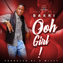 Ooh Girl by Bakri