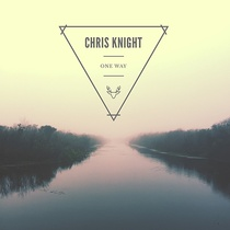 One Way by Chris Knight