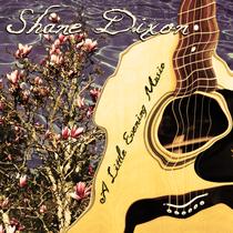 A Little Evening Music by Shane Dixon