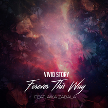 Forever This Way by Aika Zabala