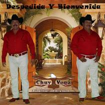 Despedida y Bienvenida by Chuy Vega