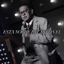 Esta Noche Estás Con El by David Cortez