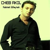 Kabtek Wilaytek by Cheb Akil