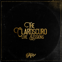 The Claroscuro Live Sessions by El Metro
