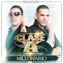 Millonario by Clase-A