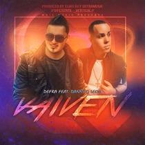 Vaivén (feat. Danny D' Leon) by Defra
