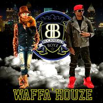 Waffa' Houze by Buckhead Boyz