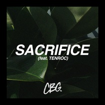 Sacrifice (feat. Tenroc) by Chris Guzman