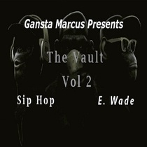 The Vault, Vol. 2 (Swagg Edition) by Gansta Marcus